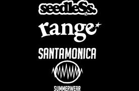 seedless / range / SANTA MONICA SUMMER WEAR